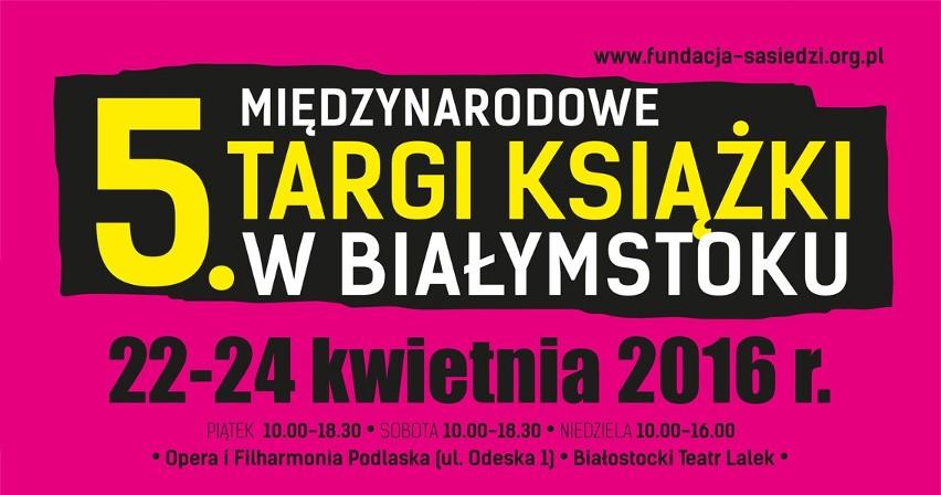 W weekend wielkie święto literatury, czyli Targi Książki w Białymstoku