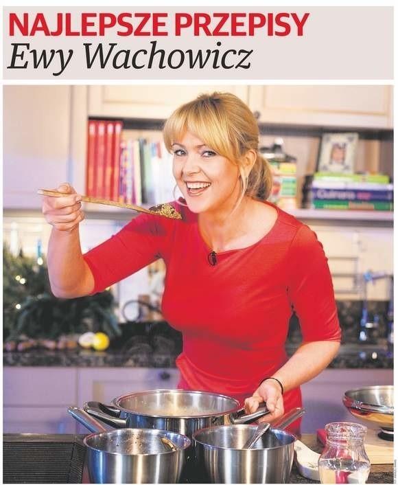 """W sobotę, 2 maja, w """"Głosie"""" - ośmiostronicowy dodatek """"Ewa Wachowicz - najlepsze przepisy"""""""