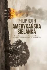 Philip Roth – Amerykańska sielanka