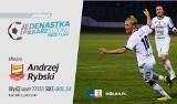 """Plebiscyt """"Jedenastka sezonu Nice 1 Ligi"""" - NAPASTNIK: Andrzej Rybski [WYWIAD]"""