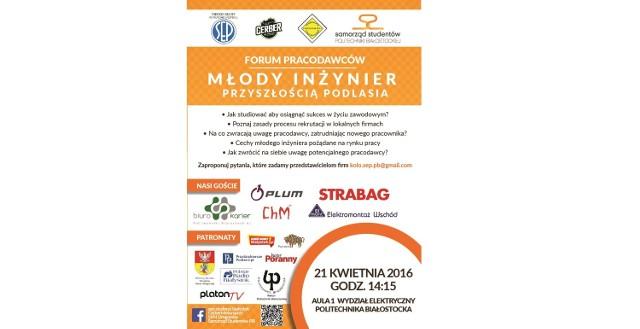 II Forum Pracodawców pt: Młody inżynier przyszłością Podlasia