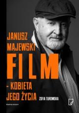 Zofia Turowska – Janusz Majewski. Film – kobieta jego życia