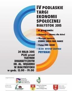 IV Podlaskie Targi Ekonomii Społecznej w niedzielę 24 maja w Białymstoku