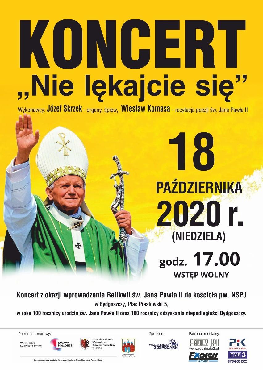 """Koncert """"Nie lękajcie się"""" odbędzie się w niedzielę, 18 października o godzinie 17 w kościele pw. NSPJ przy pl. Piastowskim 5 w Bydgoszczy. Wstęp wolny."""