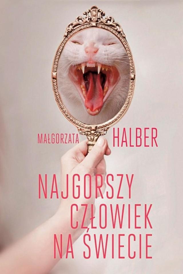 """Małgorzata Halber, była prezenterka telewizji VIVA, dziennikarka muzyczna i blogerka, debiutuje książką """"Najgorszy człowiek na świecie"""" w wydawnictwie Znak Literanova."""