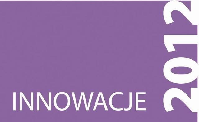 Ostatnia szansa, by wziąć udział w Innowacjach 2012