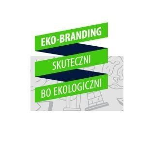 Za darmo dowiesz się, jak budować ekologiczną markę