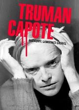 Truman Capote. Twórca Z zimną krwią odsłania swoje tajemnice