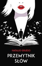 Natalio Grueso – Przemytnik słów. Księgoterapeuta i inne historie