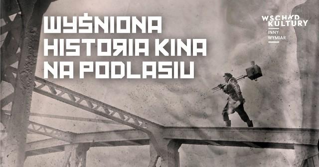"""Wernisaż wystawy """"Wyśniona historia kina na Podlasiu"""" odbędzie się 19 sierpnia. Zostaną na niej przedstawione fotografie podlaskich artystów, którzy wcielą się w dawne, filmowe legendy."""