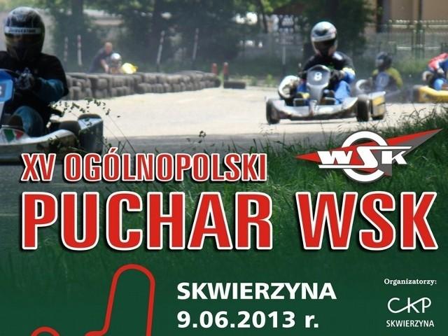 W niedzielę na torze przy Centrum Kształcenia Praktycznego w Skwierzynie rozegrany zostanie jubileuszowy XV Ogólnopolski Puchar WSK.