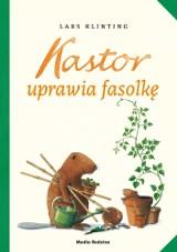 Książka: Kastor uprawia fasolkę