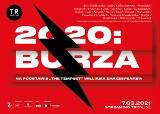 """Bezpośrednia transmisja spektaklu """"2020: Burza"""" z teatru TR Warszawa w Małopolskim Ogrodzie Sztuki"""