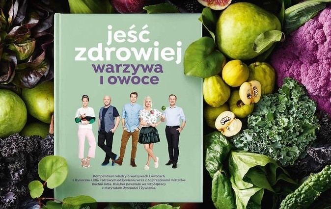 Książka Lidla Jeść Zdrowiej Warzywa I Owoce To ósma