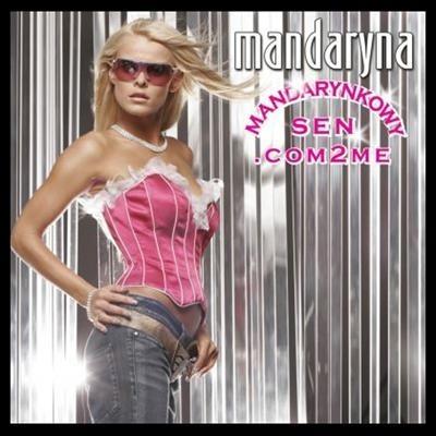 Mandaryna, super dziewczyna, śpiewa z różnym skutkiem. , pozazdrościła Madonnie. Za wysokie progi.