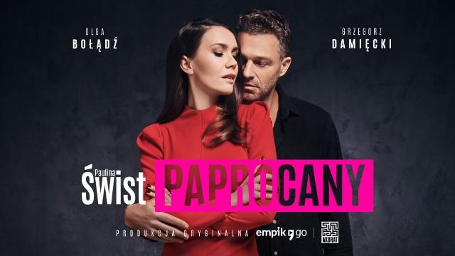 """Olga Bołądź i Grzegorz Damięcki mają ognisty romans - ale tylko w słuchowisku """"Paprocany"""" według powieści Pauliny Świst"""