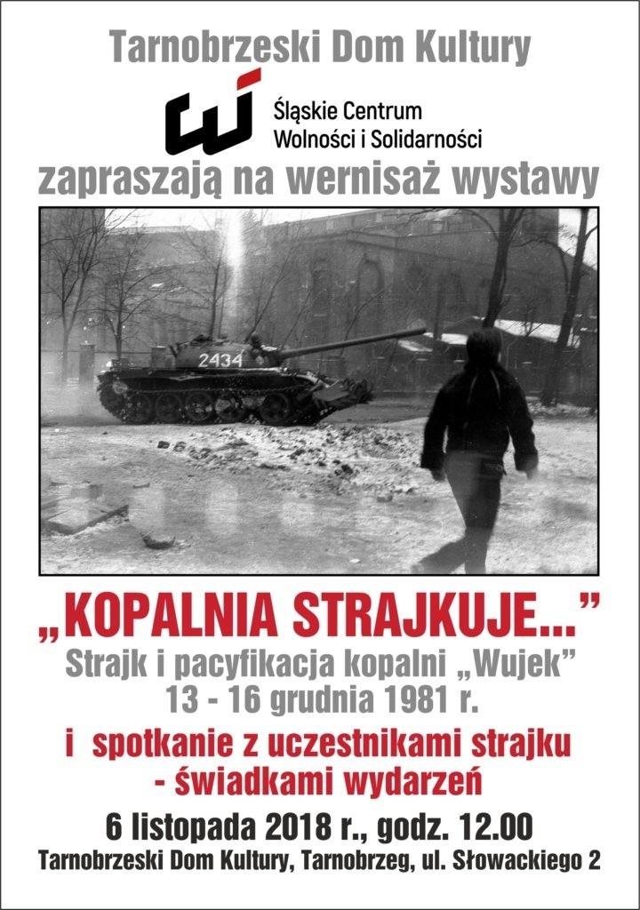 Wystawa o strajku i pacyfikacji kopalni Wujek na Śląsku