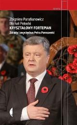 """Recenzja książki """"Kryształowy fortepian. Zdrady i zwycięstwa Petra Poroszenki"""""""