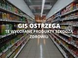 GIS ostrzega. Popularne produkty wycofane ze sklepów NAJNOWSZA LISTA. GIS wycofuje kolejne produkty 5.05.2021