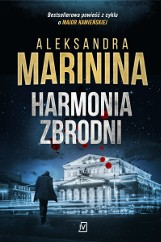 Aleksandra Marinina – Harmonia zbrodni. Zabójca jest wśród nich