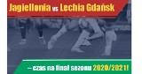 Jagiellonia vs Lechia Gdańsk – czas na finał sezonu 2020/2021!