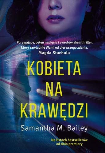 Samantha M. Bailey – Kobieta na krawędzi