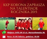 KKP Korona zaprasza na Talentiadę rocznika 2015. ODbędzie się na Orliku przy Szkole Podstawowej nr 27