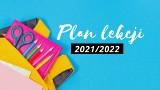 Plan lekcji 2021/2022 do pobrania za darmo (PDF) różne wzory. Wybierz ulubiony i wydrukuj