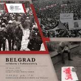 """Pokaz filmu dokumentalnego """"Belgrad solidarny z »Solidarnością«"""""""