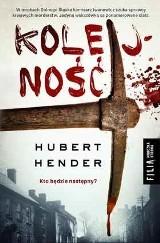 Hubert Hender – Kolejność