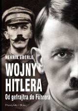 Henrik Eberle – Wojny Hitlera