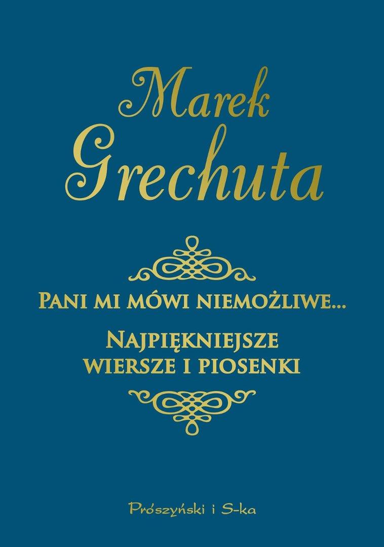 Wszystkie nowe Najpiękniejsze wiersze i piosenki – czyli Marek Grechuta tym razem NQ83