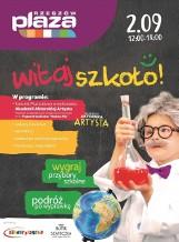 Powitanie szkoły w Centrum Handlowym Plaza w Rzeszowie. Z pokazami, warsztatami, koncertami