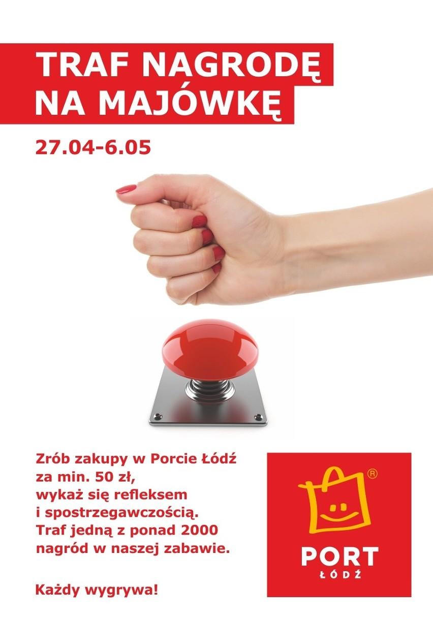 Majówka w Porcie Łódź - zabawa na całego! Klikaj i wygrywaj! Tysiące nagród czekają