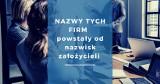 Polskie firmy, których nazwy powstały od nazwisk założycieli. Biznesmeni użyczyli tym przedsiębiorstwom i markom własnych nazwisk [galeria]
