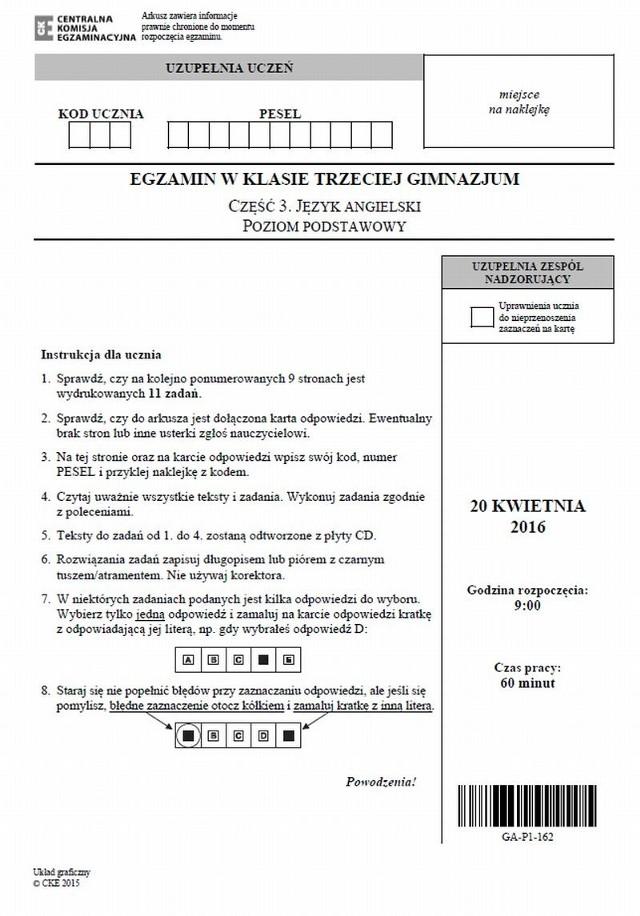 ARKUSZE EGZAMINACYJNE GIMNAZJUM 20.04 ANGIELSKI PODSTAWOWY ANGIELSKI ROZSZERZONY NIEMIECKI