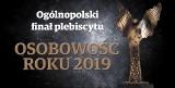 OSOBOWOŚĆ ROKU 2019 Znamy wyniki wielkiego finału! Sprawdź kto został Osobowością Roku Polski!