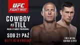 """Oficjalnie: """"Cowboy"""" i Till w walce wieczoru UFC Gdańsk. """"Wyślę starego alkoholika na emeryturę"""""""