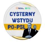 Wybory parlamentarne 2019. Cysterny wstydu PO-PSL ruszają w Polskę. Nowa akcja Prawa i Sprawiedliwości. Ciężarówki nie należą do PKN Orlen
