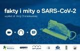 Poznaj fakty i mity o Sars-CoV-2 i koronawirusie. PPNT zaprasza na wykład online