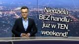 [08.03.2018] INFO Z POLSKI   Pierwsza niedziela z zakazem handlu i zmiany w prawie łowieckim, które oburzyły myśliwych