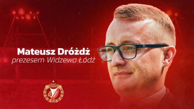 Mateusz Dróżdż jest nowym prezesem Widzewa