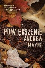 Andrew Mayne – Powiększenie. Bioinformatyk na tropie seryjnego zabójcy dzieci