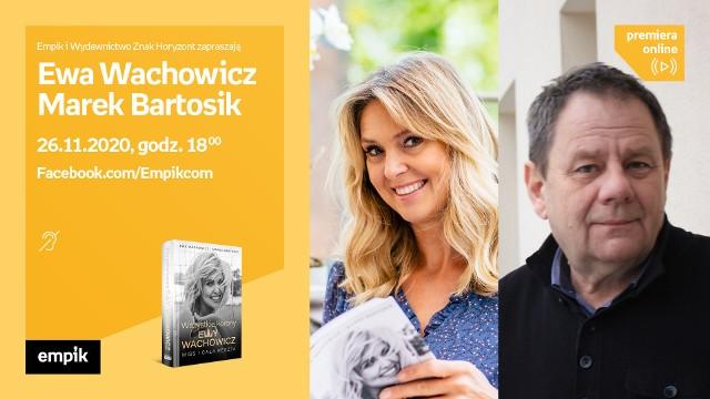 """Ewa Wachowicz i nasz kolega redakcyjny Marek Bartosik to autorzy książki """"Wszystkie korony Ewy Wachowicz"""""""