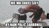Grillowanie jest narodowym sportem Polaków. Przedstawiamy najlepsze memy. Majówka rozpoczęła sezon na kulinarną rywalizację