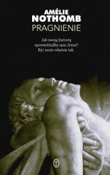 """Amelie Nothomb """"Pragnienie"""". Recenzja książki"""