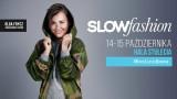 Targi mody Slow Fashion. Sprawdź, kiedy i gdzie
