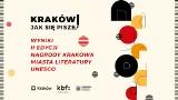 Przyznano nagrody w drugiej edycji konkursu Krakowa Miasta Literatury UNESCO