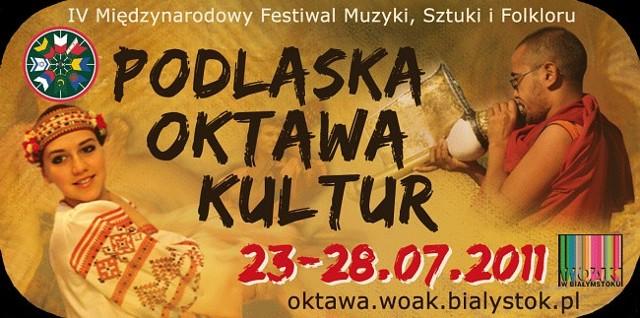 Podlaska Oktawa Kultur 2011 potrwa od 23 do 28 lipca