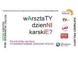 Aktywny Białystok. Stowarzyszenie Szukamy Polski zaprasza na warsztaty dziennikarskie.